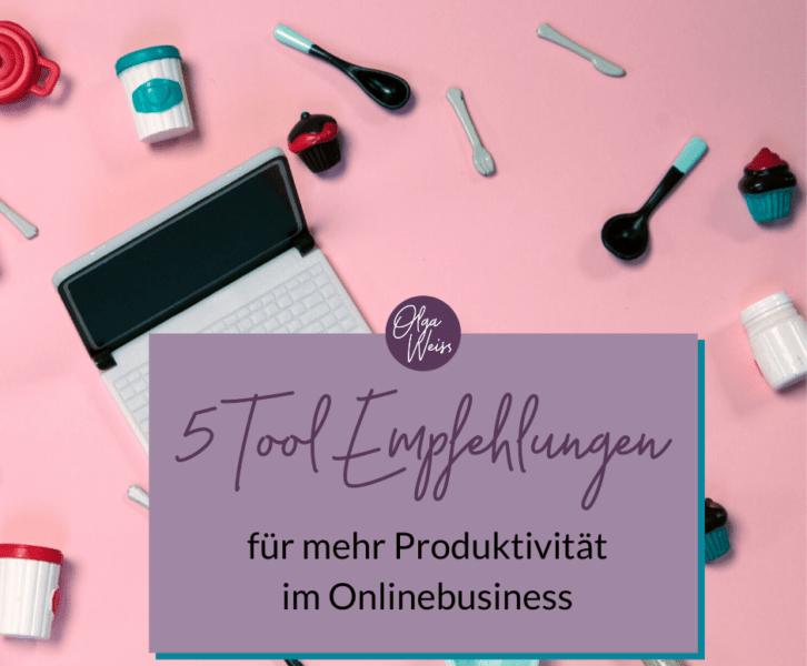 Online-Tools Empfehlungen für mehr Produktivität