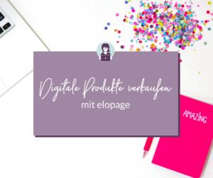 Digitale Produkte verkaufen mit elopage - Funktionen und Preis-Übersicht - Olga Weiss