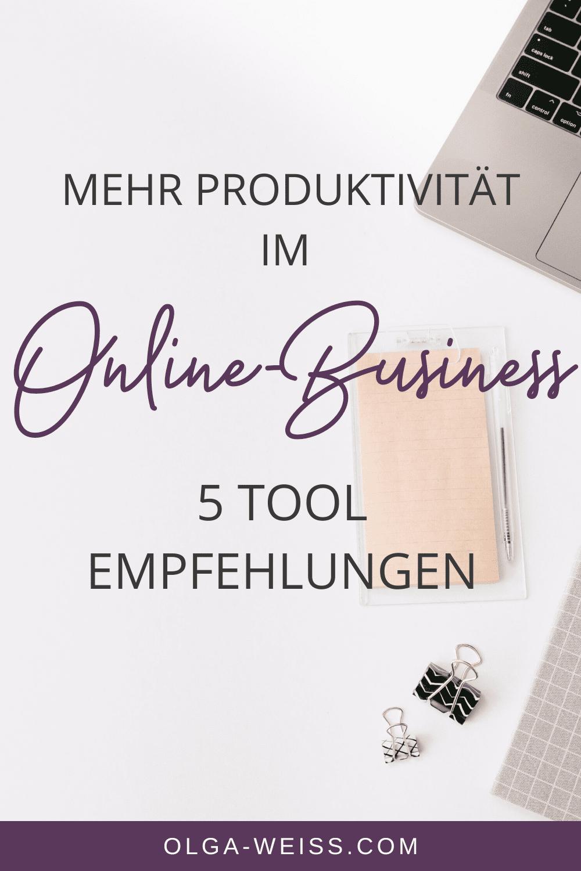 Mehr Produktivität im Online-Business mit diesen 5 Online-Tools
