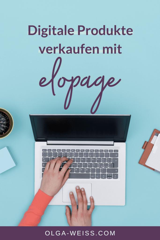 Digitale Produkte verkaufen mit elopage