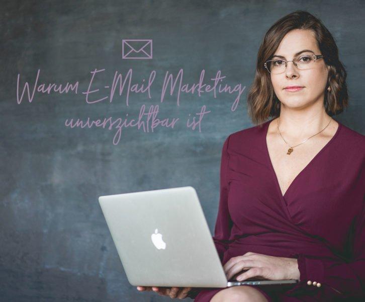 Warum E-Mail-Marketing unverzichtbar ist_Olga Weiss_Blog