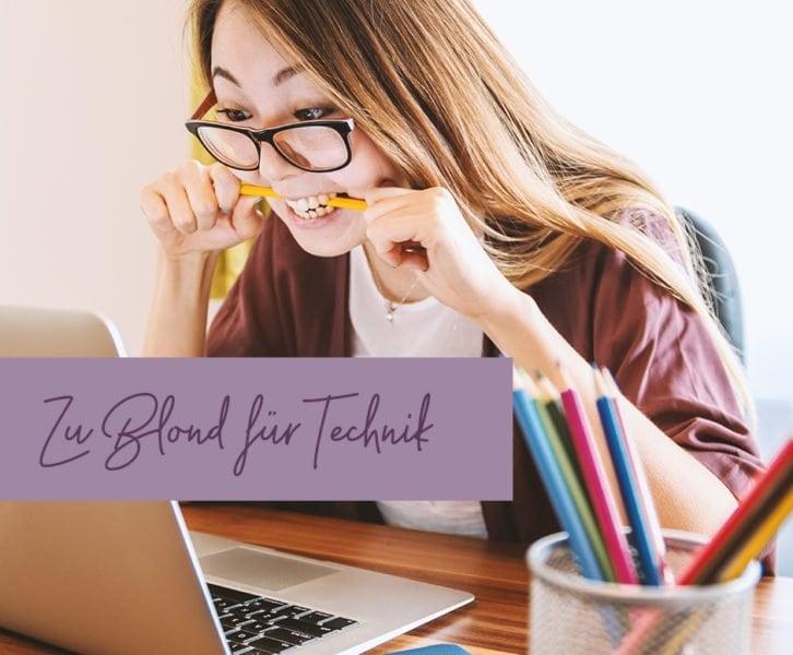 Frustrierte Frau vor einem Laptop - Zu Blond für Technik