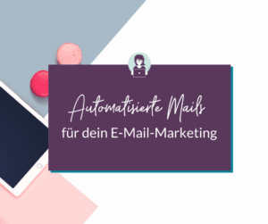 Automatisierte E-Mails oder Newsletter